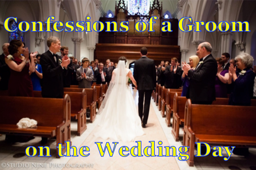 Confessions of a Groom